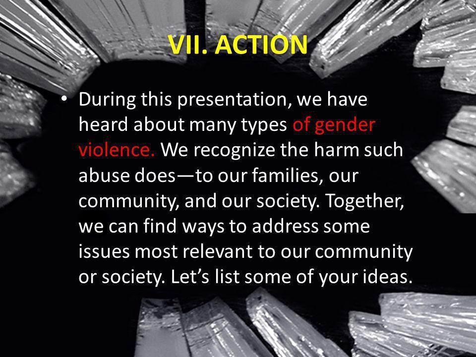 VII. ACTION