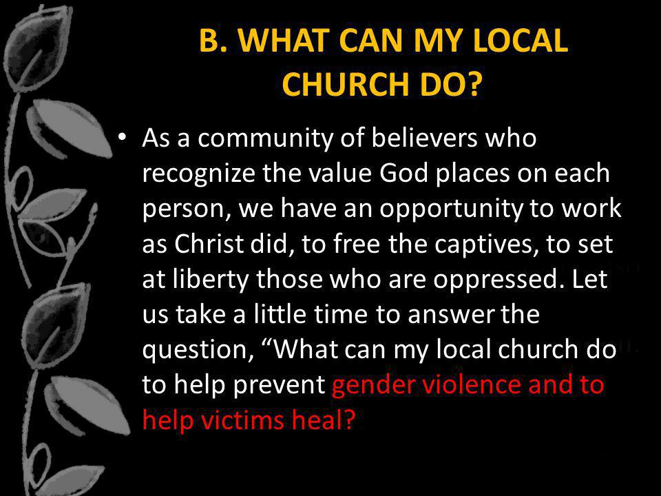 B. WHAT CAN MY LOCAL CHURCH DO