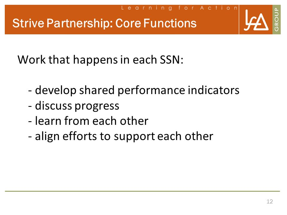 Strive Partnership: Core Functions