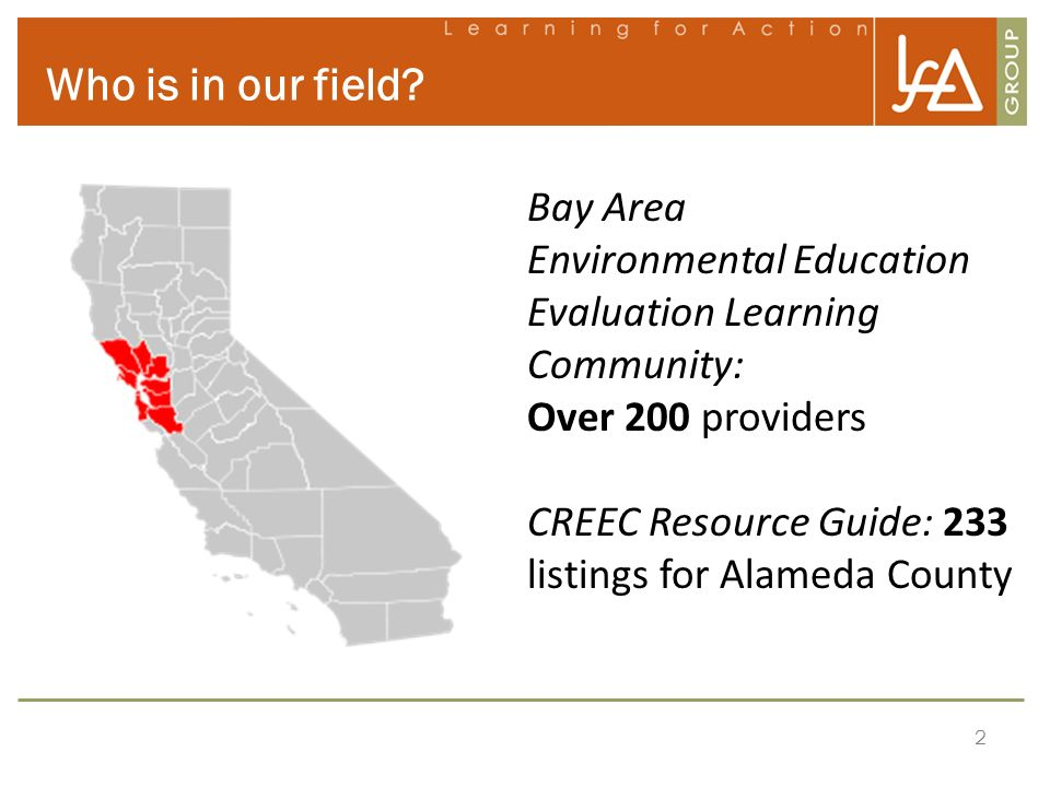 Who is in our field Bay Area Environmental Education