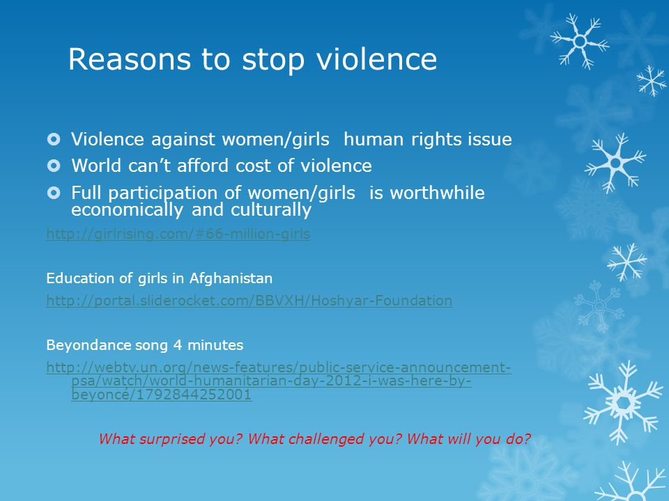 Reasons to stop violence