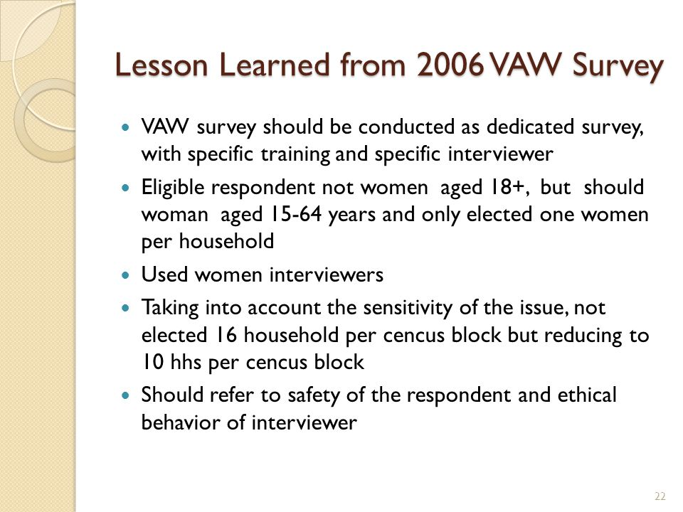 Lesson Learned from 2006 VAW Survey