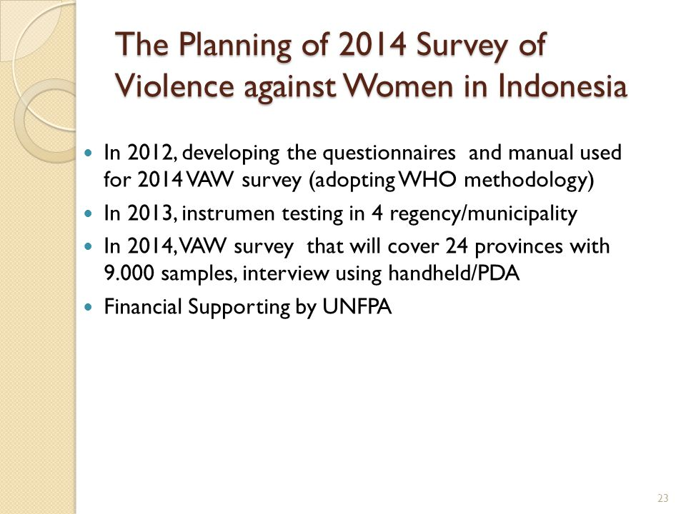 The Planning of 2014 Survey of Violence against Women in Indonesia