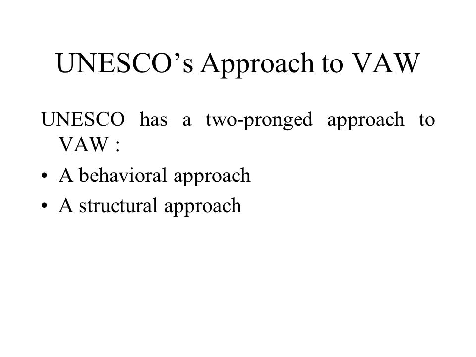 UNESCO's Approach to VAW