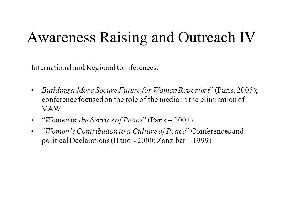 Awareness Raising and Outreach IV