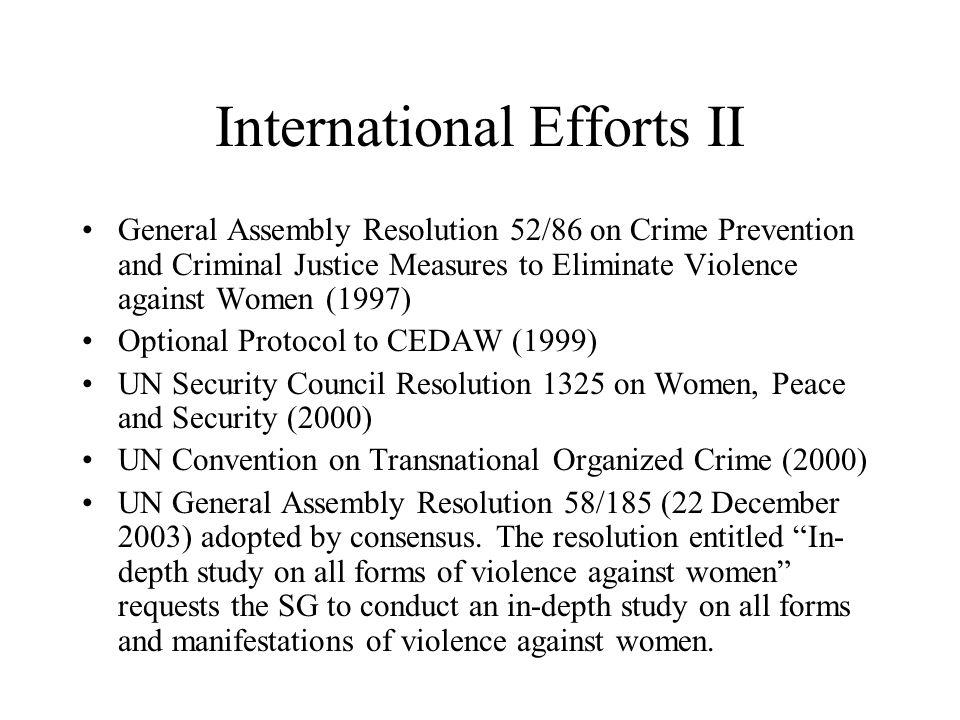 International Efforts II