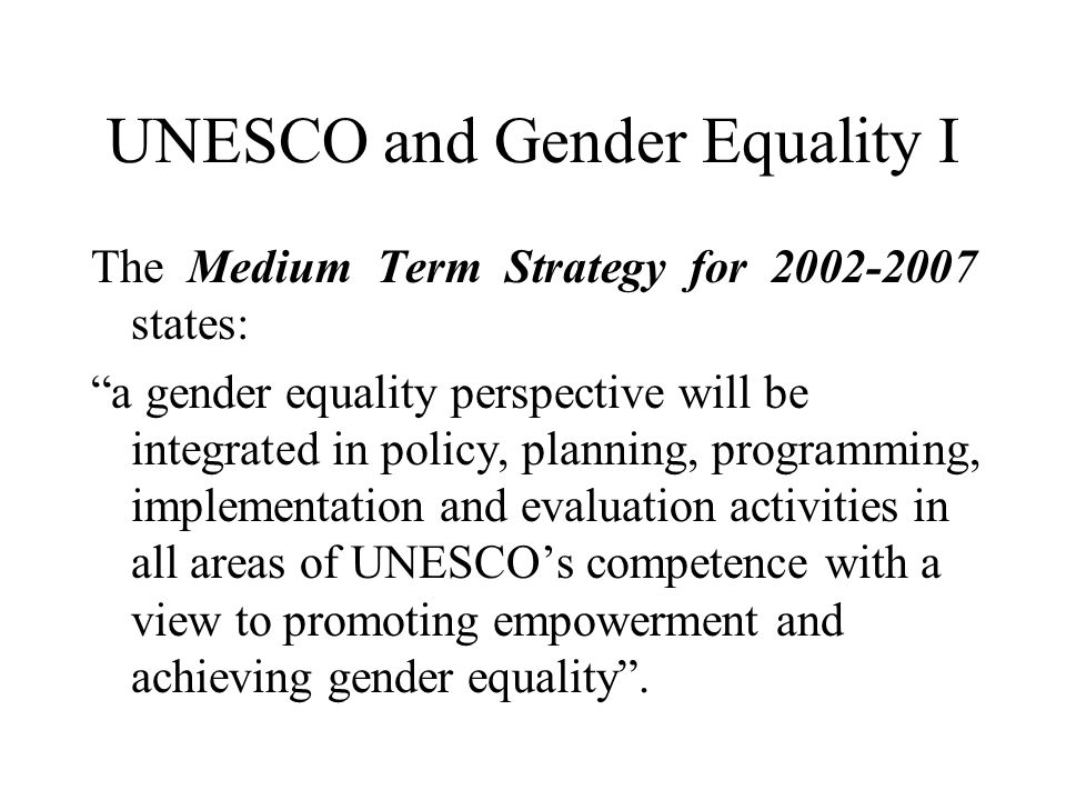 UNESCO and Gender Equality I