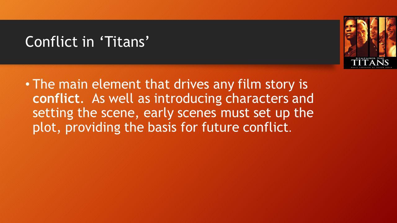 Conflict in 'Titans'