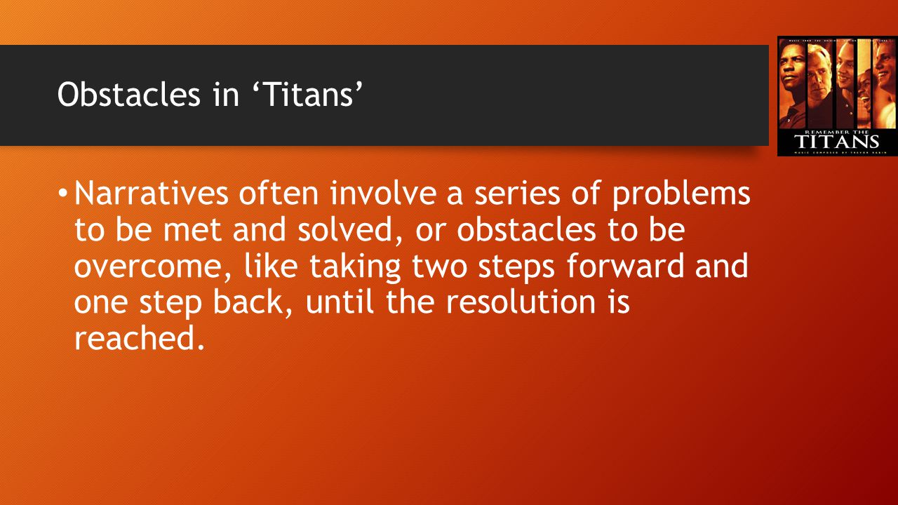 Obstacles in 'Titans'