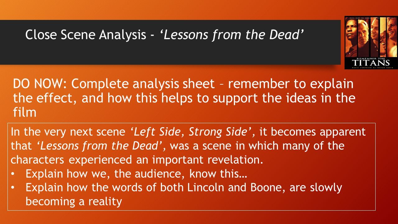Close Scene Analysis - 'Lessons from the Dead'