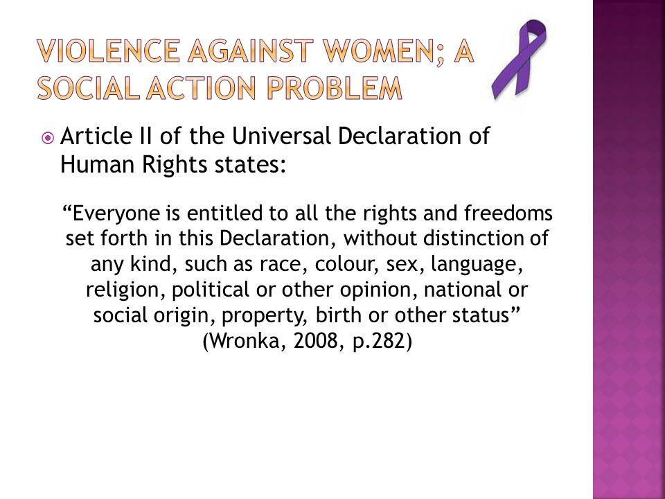 Violence against women; a social action problem