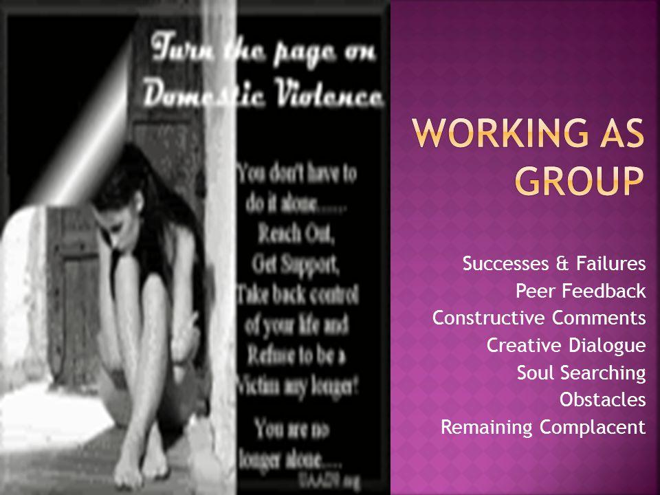 Working as Group Successes & Failures Peer Feedback