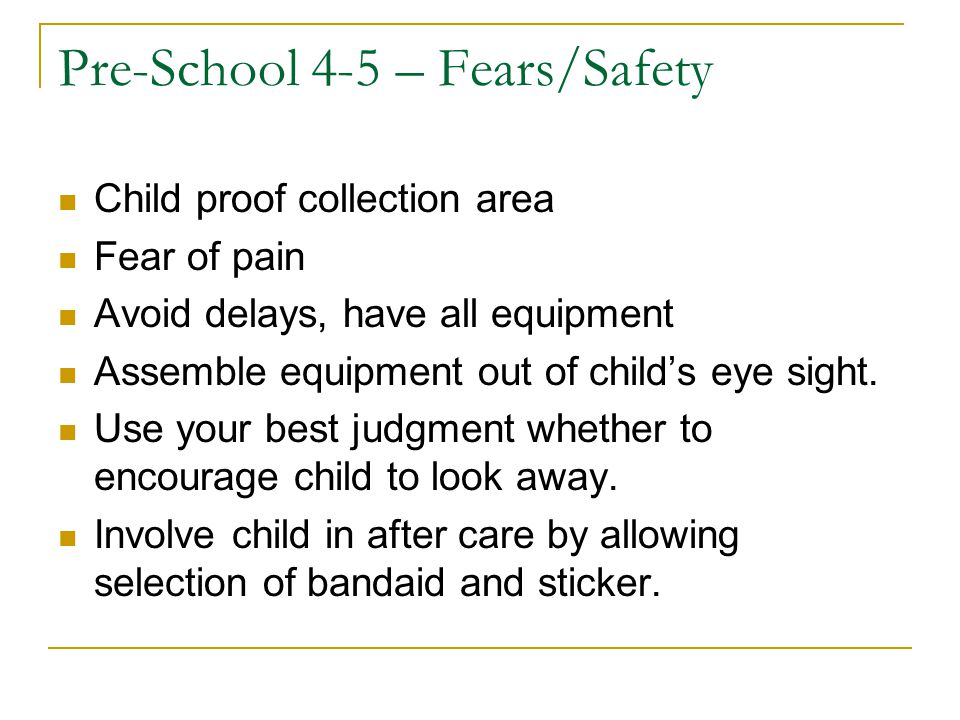 Pre-School 4-5 – Fears/Safety
