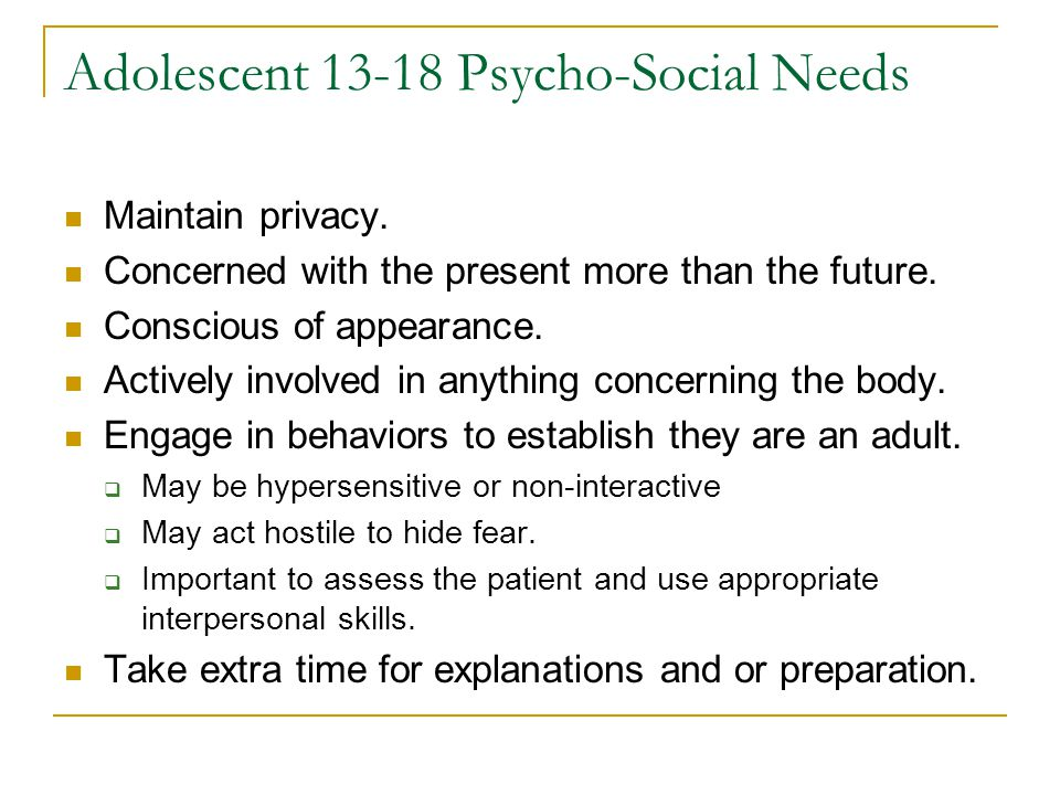 Adolescent 13-18 Psycho-Social Needs