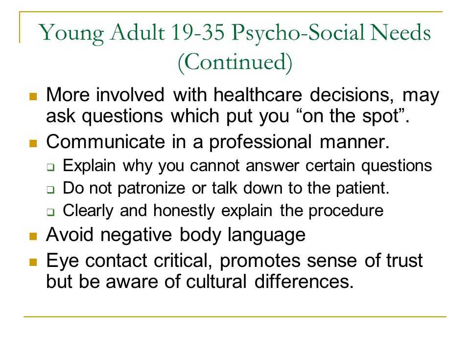 Young Adult 19-35 Psycho-Social Needs (Continued)
