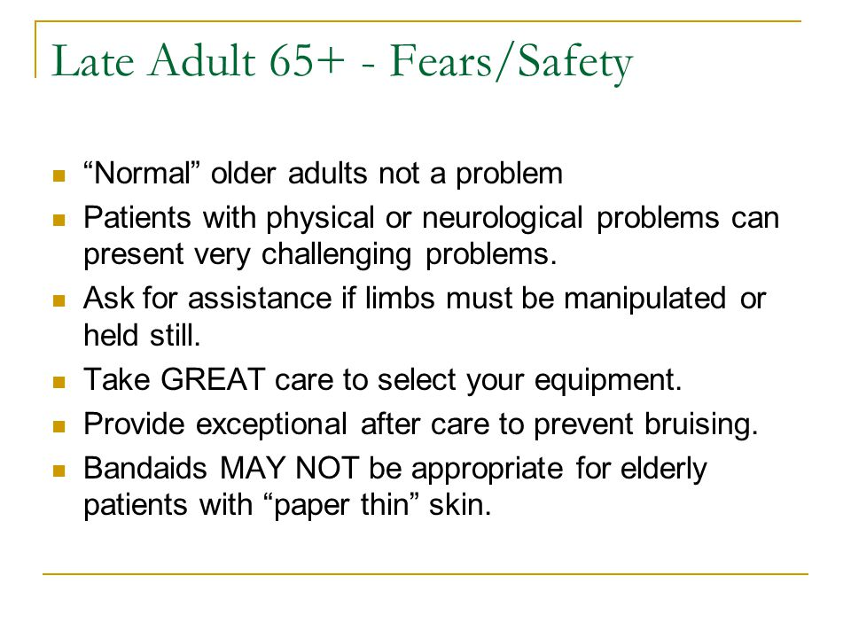 Late Adult 65+ - Fears/Safety