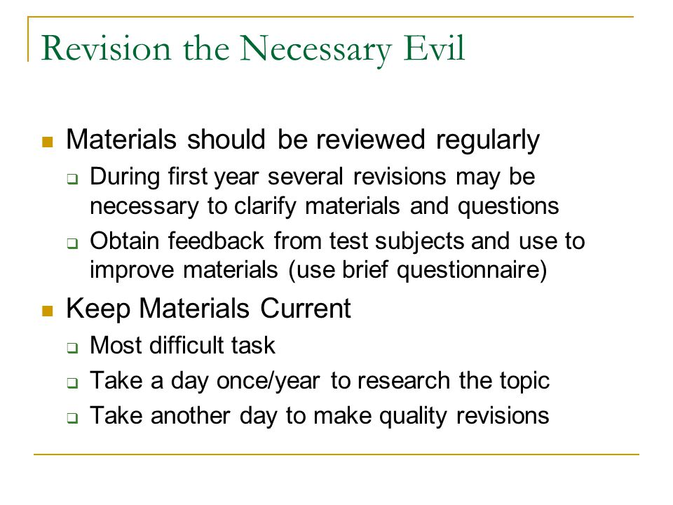 Revision the Necessary Evil