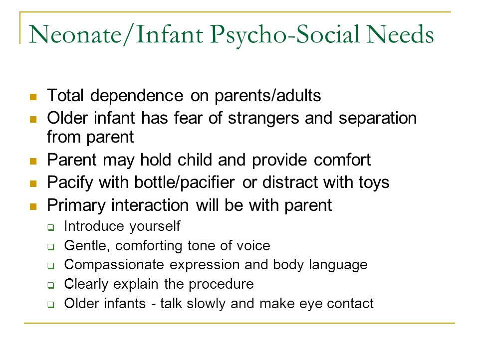 Neonate/Infant Psycho-Social Needs