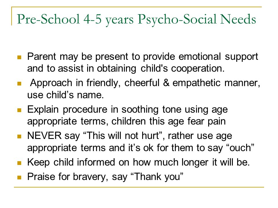 Pre-School 4-5 years Psycho-Social Needs
