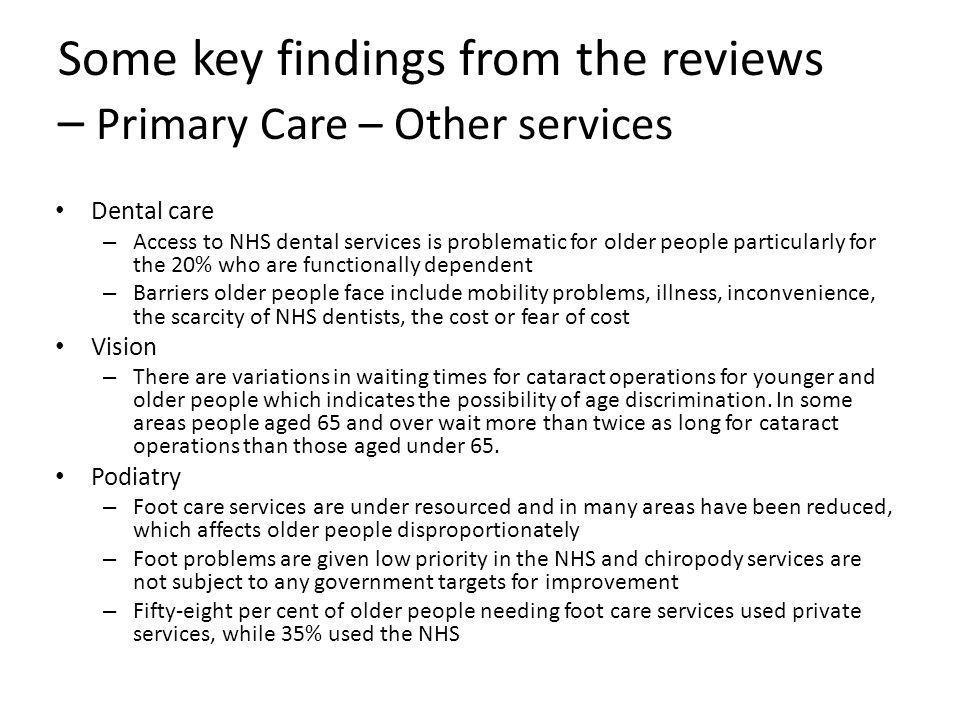 Some key findings from the reviews – Primary Care – Other services
