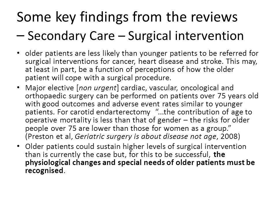Some key findings from the reviews – Secondary Care – Surgical intervention