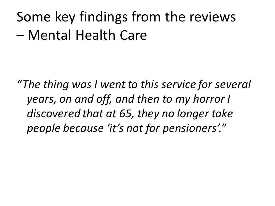 Some key findings from the reviews – Mental Health Care