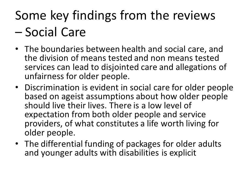 Some key findings from the reviews – Social Care