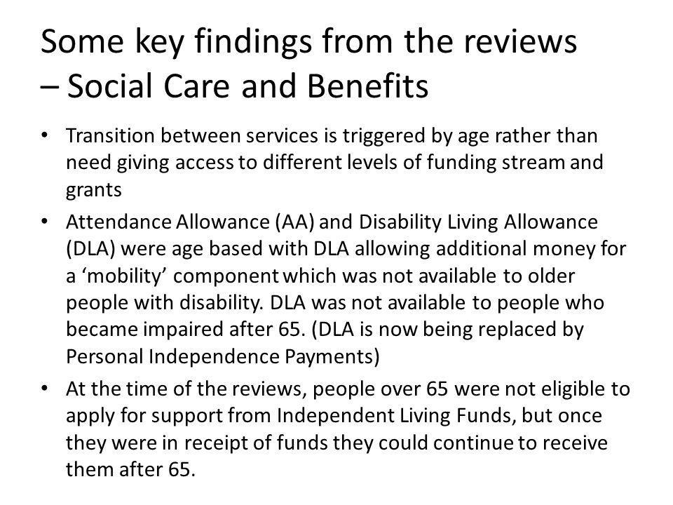 Some key findings from the reviews – Social Care and Benefits