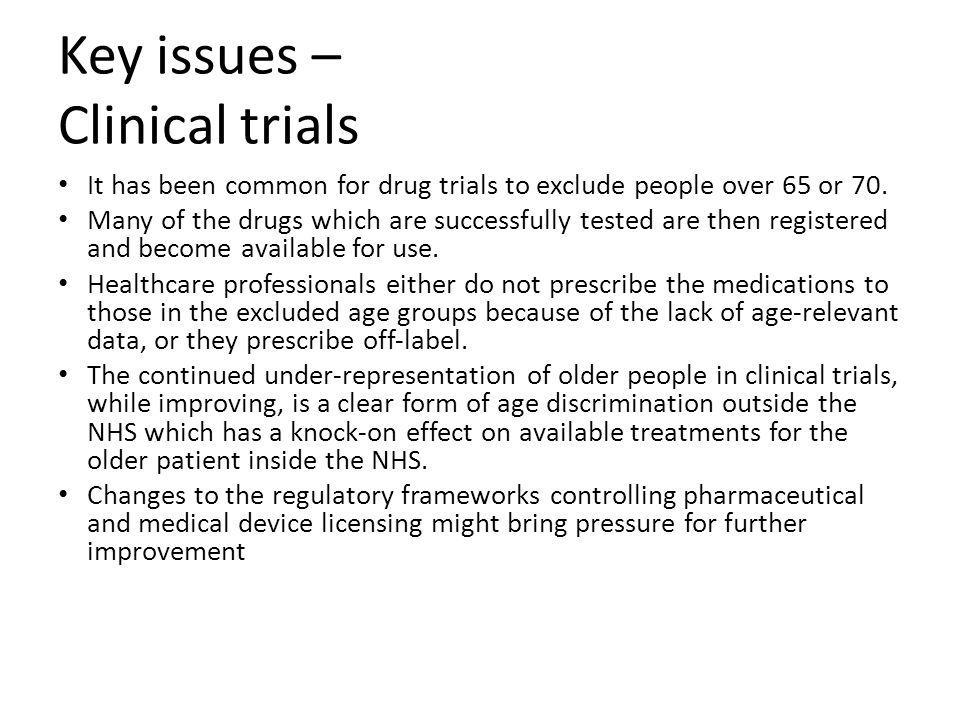 Key issues – Clinical trials