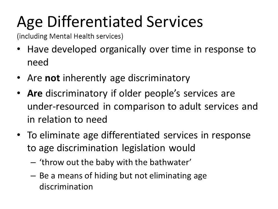 Age Differentiated Services (including Mental Health services)