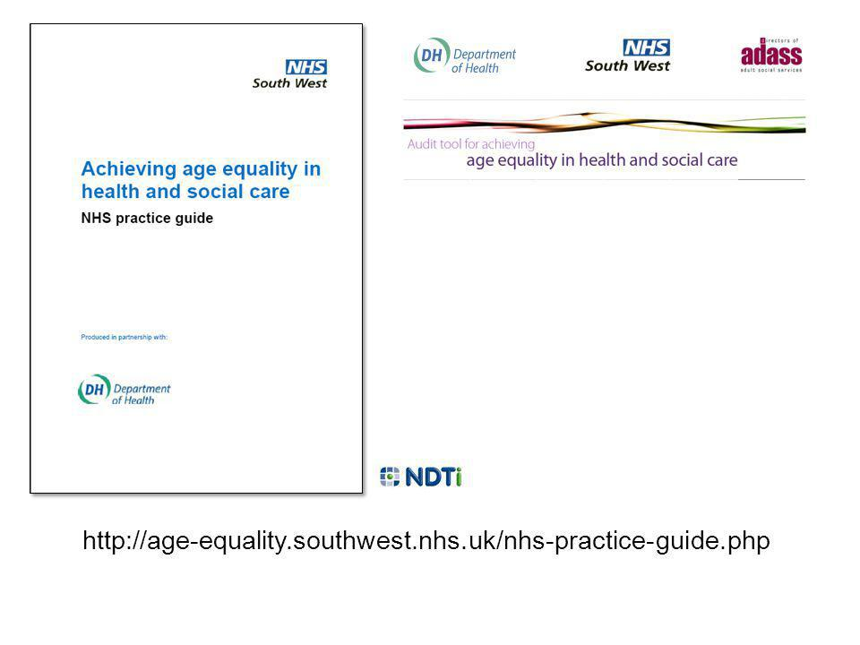 http://age-equality.southwest.nhs.uk/nhs-practice-guide.php