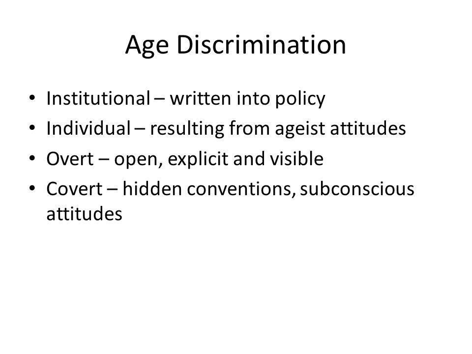 Age Discrimination Institutional – written into policy