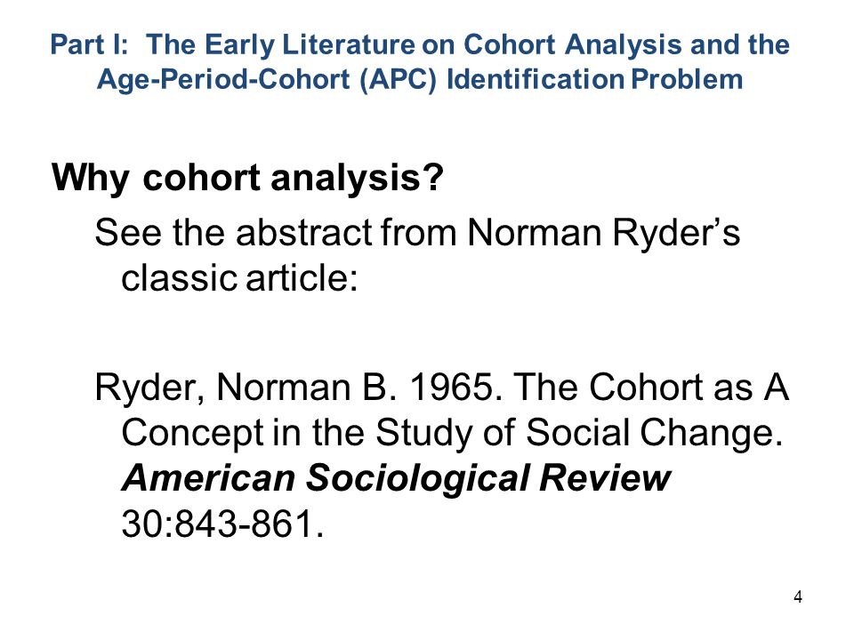 See the abstract from Norman Ryder's classic article: