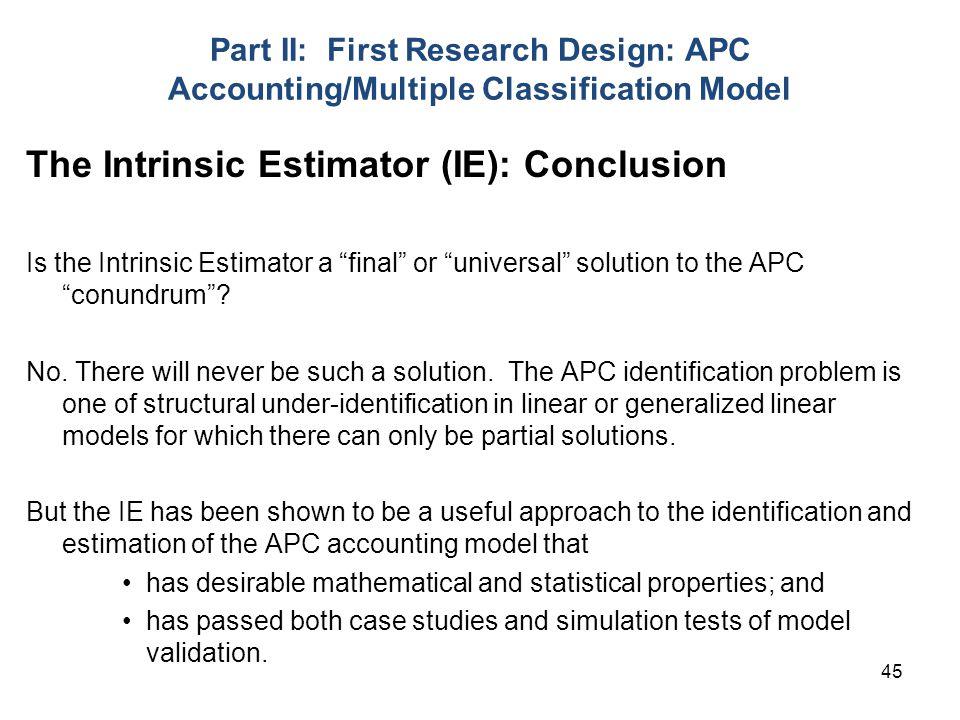 The Intrinsic Estimator (IE): Conclusion