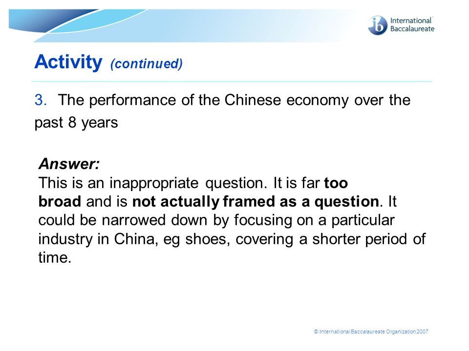 Activity (continued) The performance of the Chinese economy over the