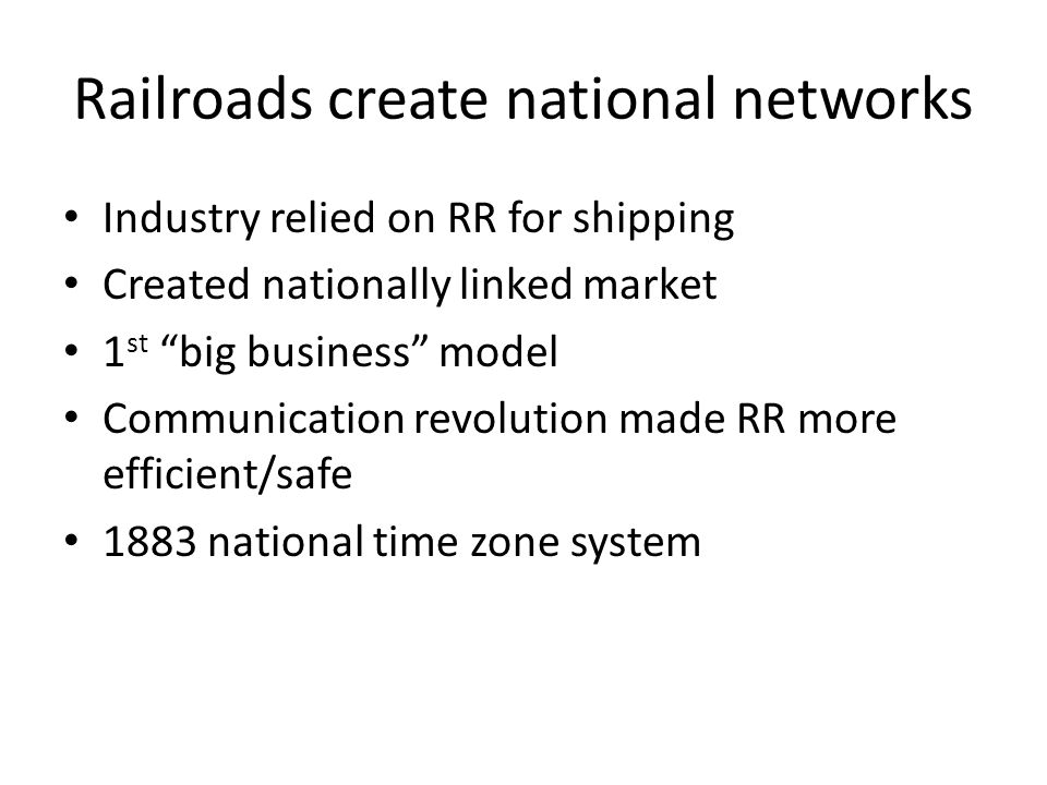 Railroads create national networks