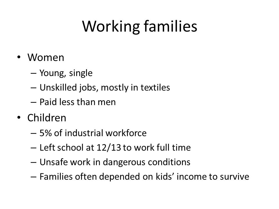 Working families Women Children Young, single