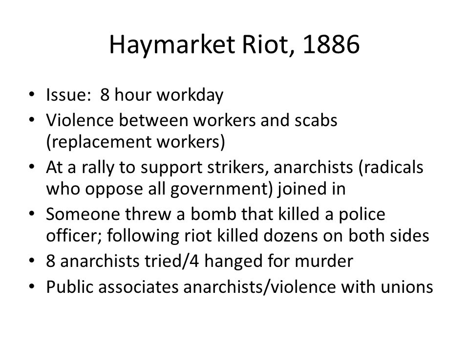 Haymarket Riot, 1886 Issue: 8 hour workday