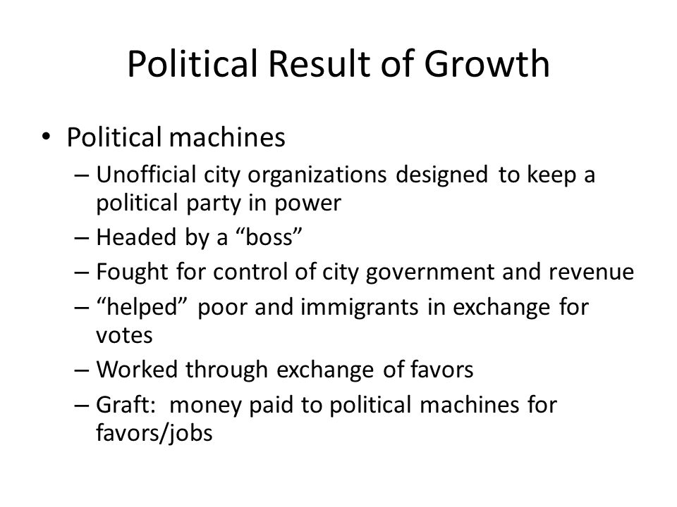 Political Result of Growth