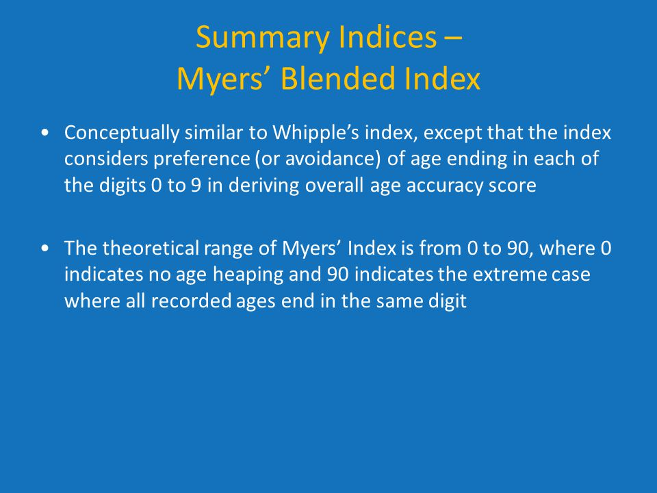 Summary Indices – Myers' Blended Index
