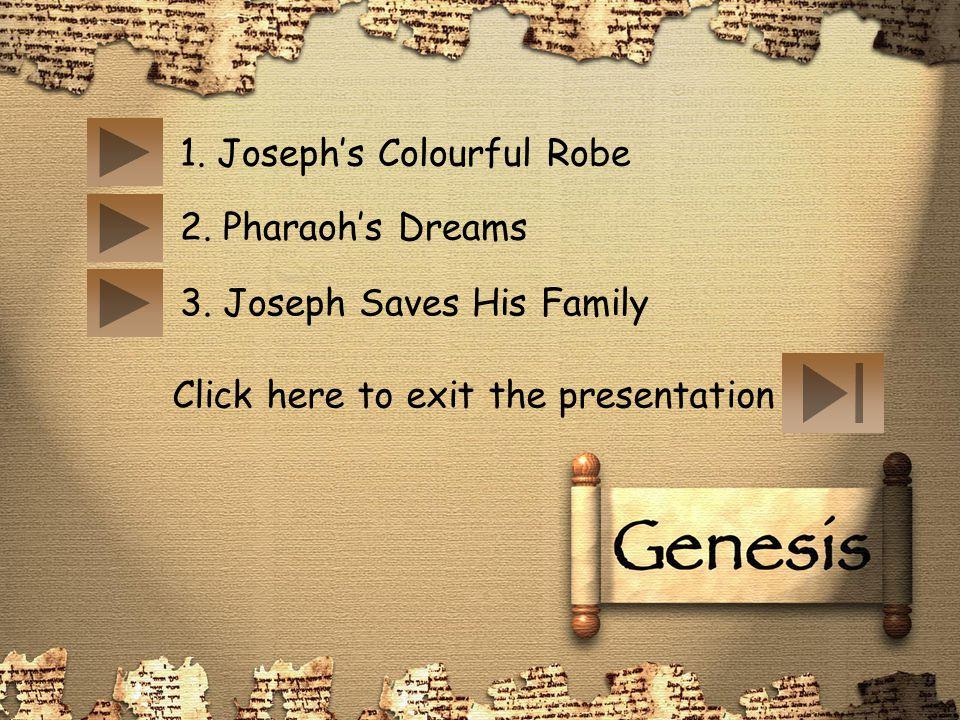 1. Joseph's Colourful Robe
