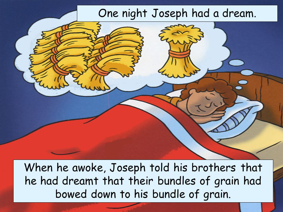 One night Joseph had a dream.