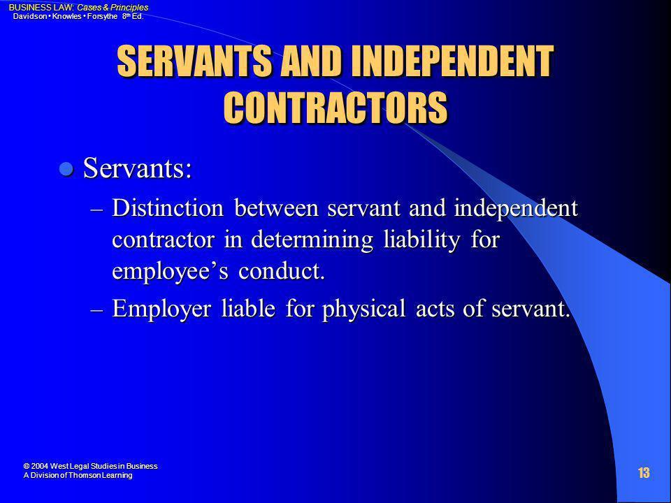 SERVANTS AND INDEPENDENT CONTRACTORS