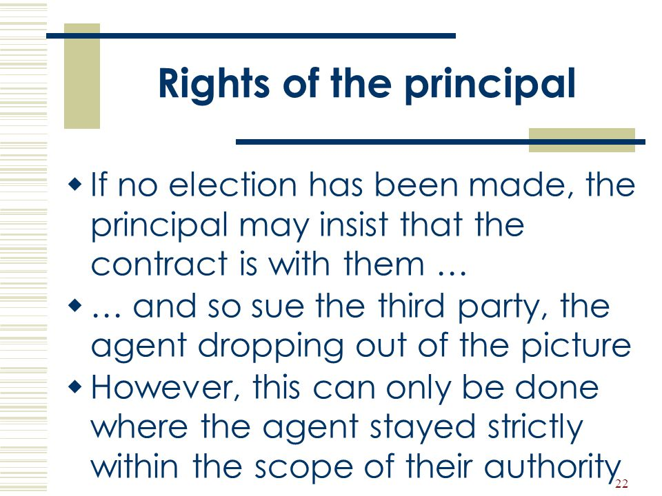 Rights of the principal