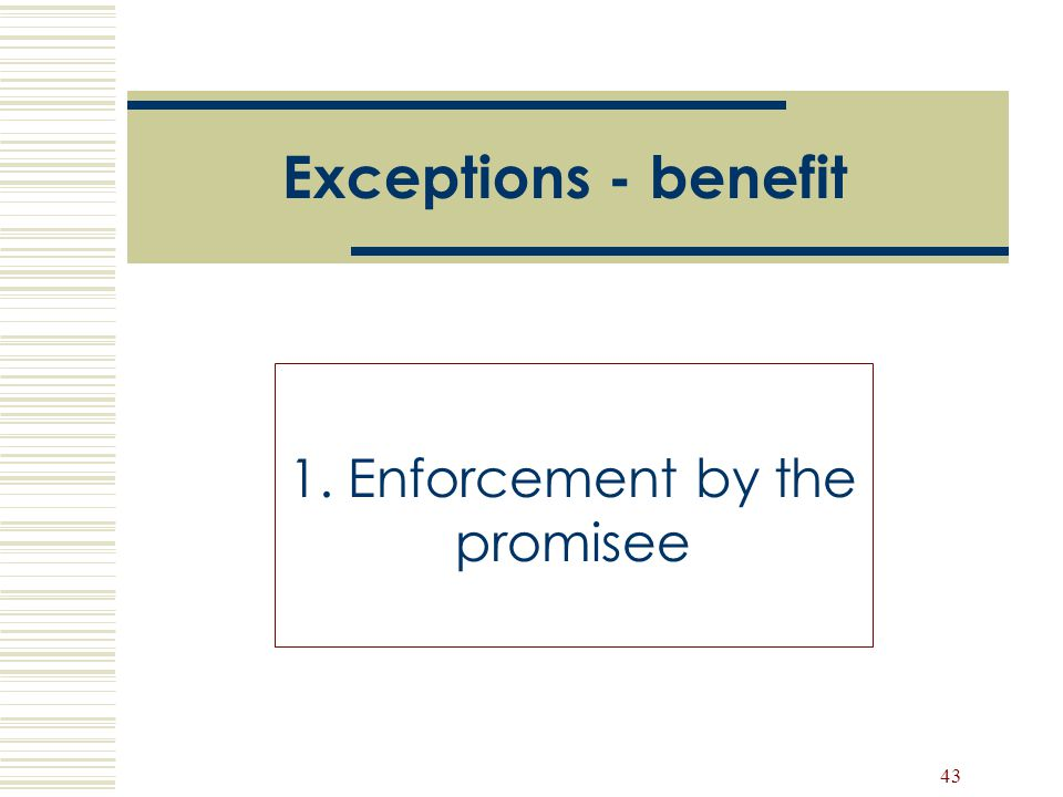 1. Enforcement by the promisee
