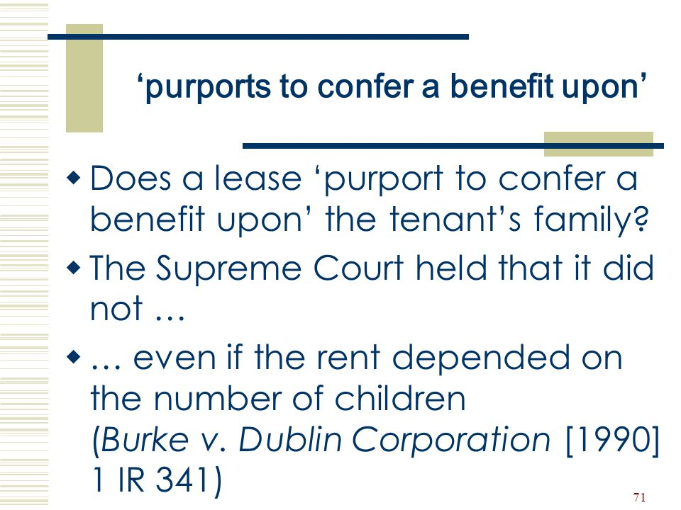 'purports to confer a benefit upon'