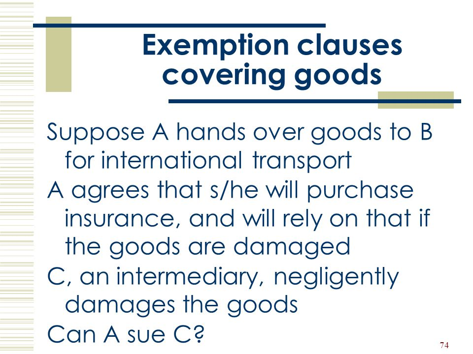 Exemption clauses covering goods