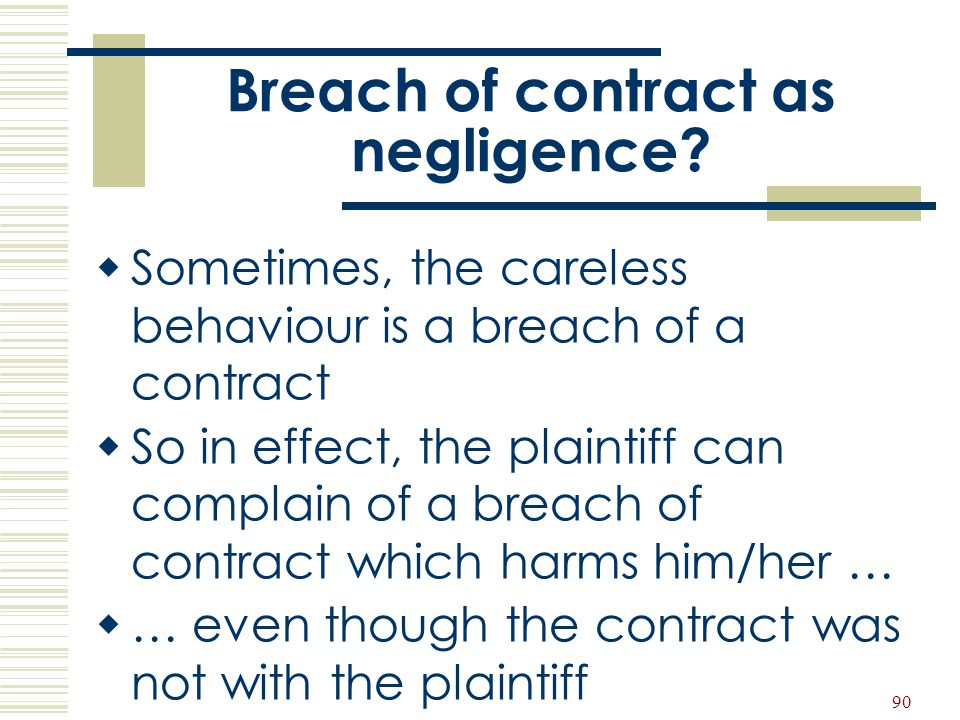 Breach of contract as negligence