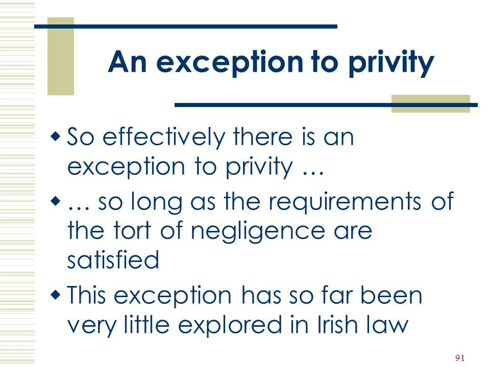 An exception to privity