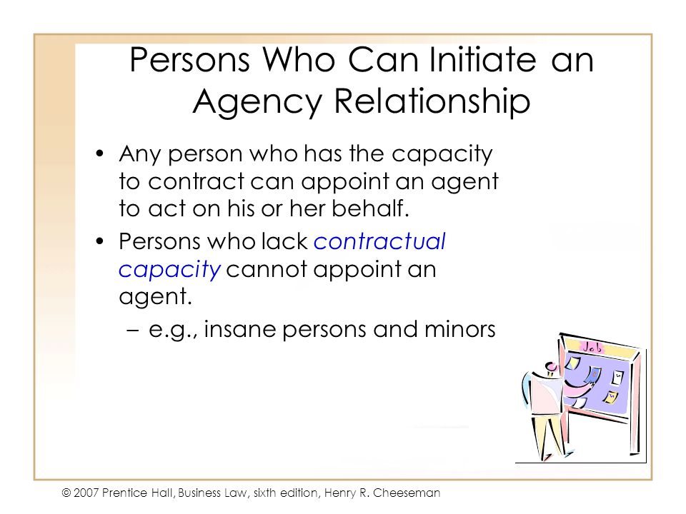 Persons Who Can Initiate an Agency Relationship